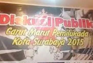 Tarik – Ulur Pilkada Surabaya 2015, Dalam Diskusi Para Tokoh